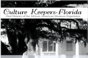 Culture Keepers-Florida: Oral History of the African American