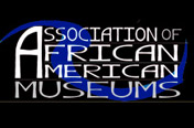 Association of African American Museums: IMLS Announces First